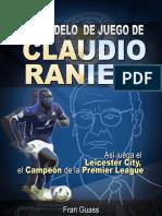 El modelo de juego de Claudio Ranieri