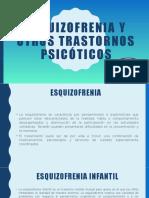 ESQUIZOFRENIA Y OTROS TRASTORNOS PSICÓTICOS 2.pptx