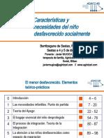 CURSO CARACTERISTICAS Y NECESIDADES DEL NIÑO DESFAVORECIDO SOCIALMENTE.2008.pps