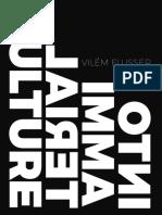 1y. Vilem Flusser - Into Immaterial Culture-Metaflux Publishing (2015)