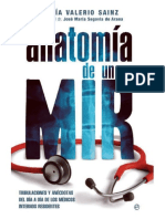 Anatomía de un MIR