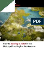 How to develop a hotel in the Metropolitan Region Amsterdam