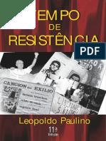 Tempo de Resistência, um relato cru e nu da luta armada contra a ditadura militar