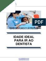 Idade Ideal Para Ir Ao Dentista
