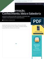 Dados, Informação, Conhecimento, Ideia e Sabedoria - Mobi+ Blog