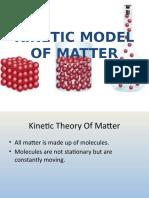 KINETIC MODEL OF MATTER (1).pptx
