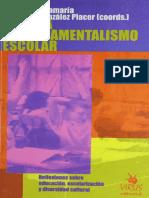 Enrique Santamaria & Fernando González Placer (coords.)-Contra El Fundamentaliso Escolar_ Reflexiones sobre educación, escolarización y diversidad cultural-Virus (2003).pdf