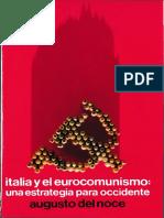 Italia y el Eurocomunismo. Una estrategia para Occidente - Augusto del Noce