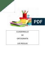 CUADERNILLO DE ORTOGRAFIA (REGLAS)