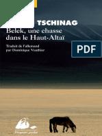 Galsan Tschinag - Belek une chasse dans le Haut-Altai