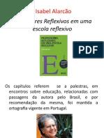 PROFESSORES REFLEXIVOS alarcao
