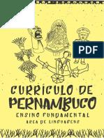 CURRÍCULO DE PERNAMBUCO - EDUCAÇÃO INFANTIL E ENSINO FU NDAMENTAL - ANOS INICIAS E ANOS FINAIS - CADERNO DE LINGUAGE NS