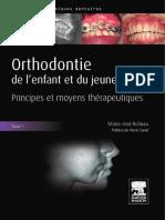Orthodontie de l'enfant et du jeune adulte Tom 1