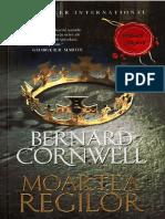 Bernard Cornwell - [Saxon stories] 06 Moartea regilor #1.0~5.docx