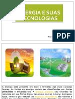 Energia e suas Tecnologias