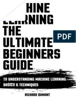 Richard Dumont - Machine Learning_ The Ultimate Beginners Guide_ To Understanding Machine Learning Basics & Techniques