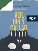 Juan José Martínez D'Aubuisson - Ver, oír y callar - un año con la Mara Salvatrucha 13.pdf