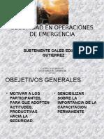 SEGURIDAD EN OPERACIONES DE EMERGENCIA 1.ppt