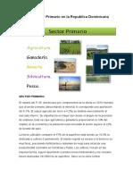 El Sector Primario en la Republica Dominicana
