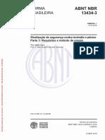 NBR 13434-3 (2005) - Sinalização de Seguranca Contra Incêndio e Pânico Parte 3 (Requisitos e Métodos de Ensaio) (EMENDA 1 de 13.03.2018).pdf
