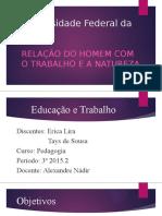 Educação e trabalho - finalizado 2