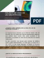 CALIDAD DE VIDA DE UN SMARTPHONE.pptx