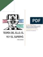 Teoría Del Ello, El Yo y El Superyó.