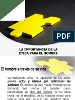 LA IMPORTANCIA DE LA ETICA PARA EL HOMBRE