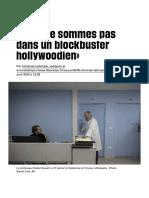 «Nous ne sommes pas dans un blockbuster hollywoodien» - Libération
