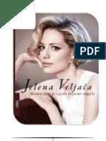 Jelena Veljača - Mama vam je cijelo vrijeme lagala