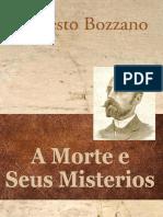 A Morte e Seus Mistérios - Ernesto Bozzano.pdf