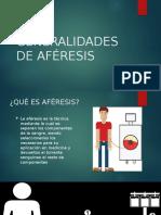 GENERALIDADES DE LA AFERESIS
