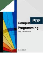 Programming Using Gnu Small Talk