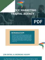 TRAJITAL MKTNG AGNECY-SERVICE MARKETING-NEWssssssss