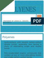 Polyenes (ANDAYA, JENAIA. TTH).pptx