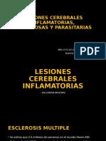LESIONES CEREBRALES INFLAMATORIAS, INFECCIOSAS Y PARASITARIAS