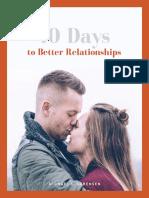 10 Days to Better Relationships Michael S. Sorensen