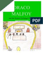 Draco Malfoy and the Student Exchange Program