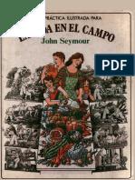 Seymour John - Guia Practica Ilustrada Para La Vida en El Campo