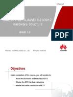 BTS3012 Hardware Structure !