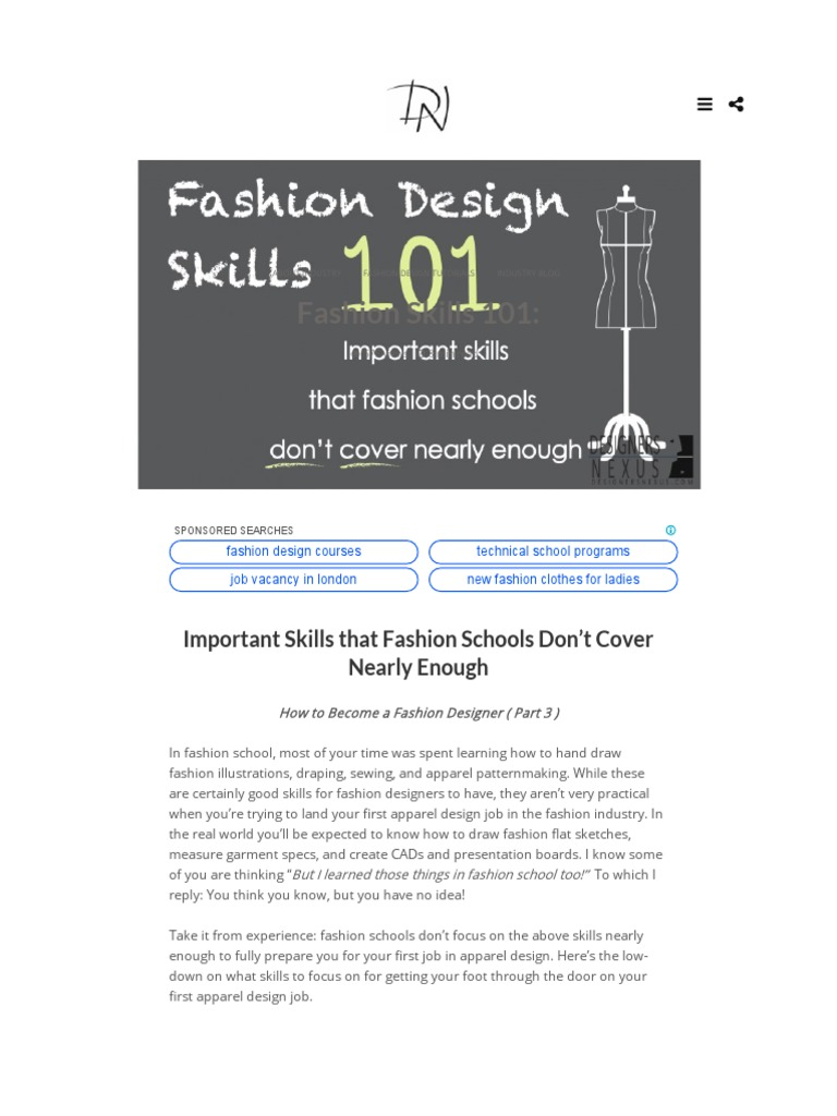 Fashion Skills 101 Important Skills That Fashion Schools Don T Cover Nearly Enough Clothing Fashion Beauty