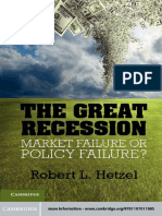 (Studies in Macroeconomic History) Robert L. Hetzel - The Great Recession_ Market Failure or Policy Failure_-Cambridge University Press (2012).pdf
