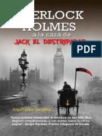 Sherlock Holmes a la caza de Jack el Destripador- Arquimedes Gonzalez.pdf