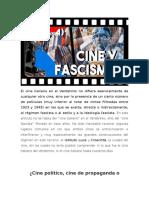 CINE Y FASCISMO (1 de 4) - DE LA PROPAGANDA POLÍTICA AL ARTE PURO