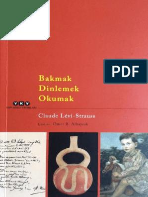 Claude Levi Strauss Bakmak Dinlemek Okumak.pdf