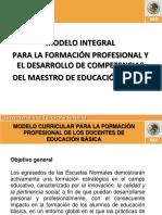 Modelo integral para la formación profesional y el desarrollo de competencias del maestro de educación básica. Presentación