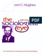 (Social Science Classics) Everett C. Hughes_ David Riesman, Howard S. Becker (eds.) - The Sociological Eye_ Selected Papers-Transaction Publishers (1993) (1).pdf