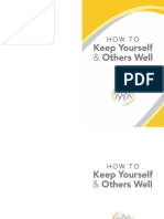 How to Keep Yourself and Others Well