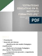 Estrategias Educativas en el Instituto formativo lpq.pptx