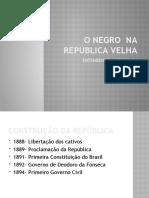 o Negro Na República Velha